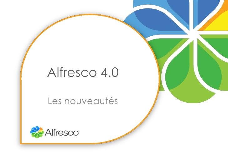 Alfresco 4.0Les nouveautés