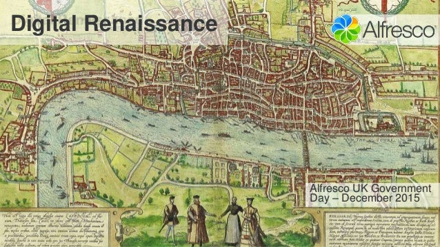 Digital Renaissance Alfresco UK Government Day – December 2015