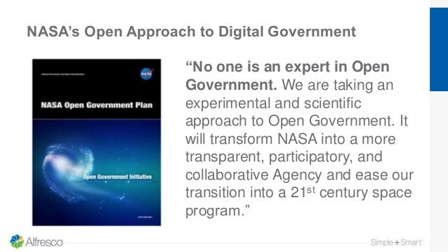 """NASA's Open Approach to Digital Government """"No one is an expert in Open Government. We are taking an experimental and scie..."""