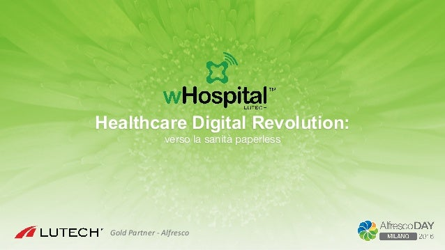 Healthcare Digital Revolution: verso la sanità paperless GoldPartner-Alfresco