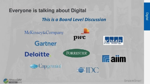 Everyone is talking about Digital Digital This is a Board Level Discussion