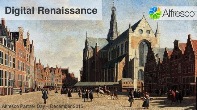 Digital Renaissance Alfresco Partner Day – December 2015