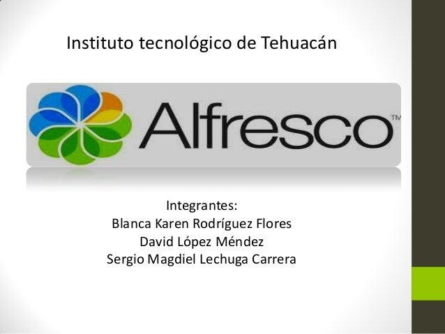 Instituto tecnológico de Tehuacán              Integrantes:     Blanca Karen Rodríguez Flores         David López Méndez  ...