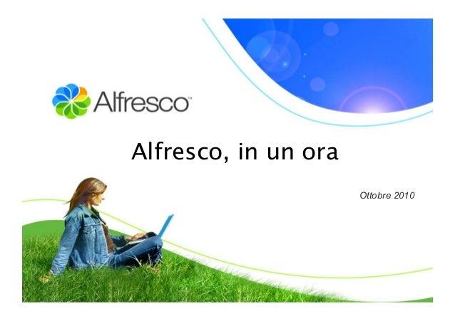 Alfresco, in un ora Ottobre 2010