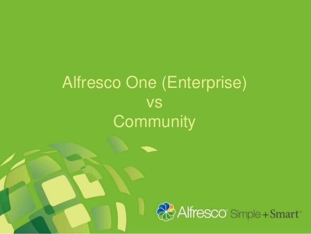 Alfresco One (Enterprise) vs Community