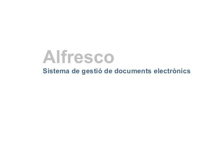 Alfresco   Sistema de gestió de documents electrònics