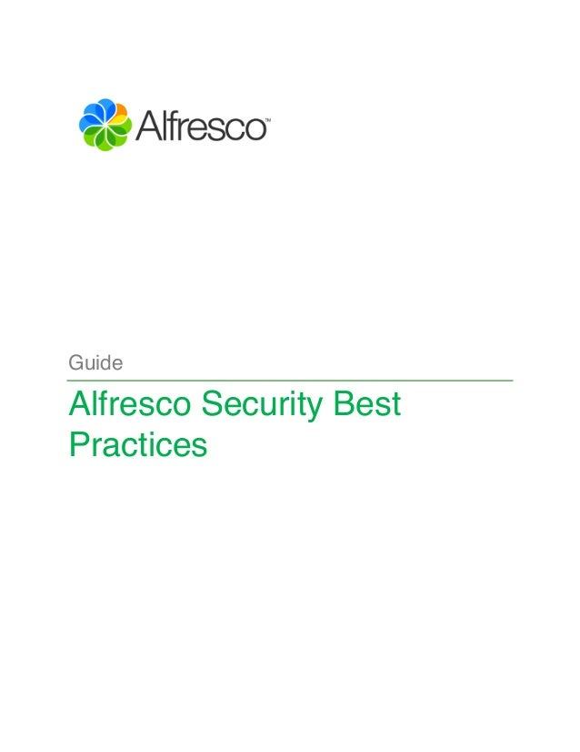 Guide  Alfresco Security Best  Practices