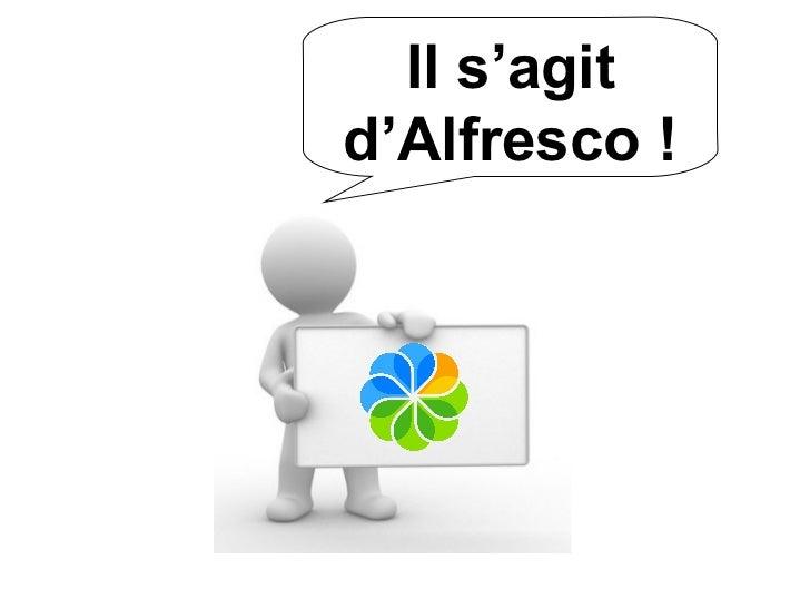 Alfresco en quelques points : Services Tutorial Slide 2