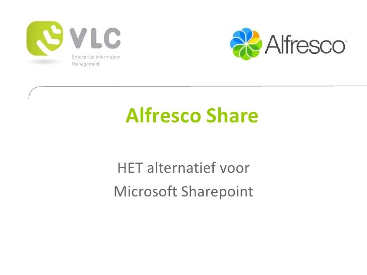 Alfresco Share  HET alternatief voor Microsoft Sharepoint