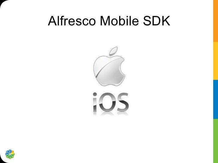Alfresco tech talk live mobile sdks