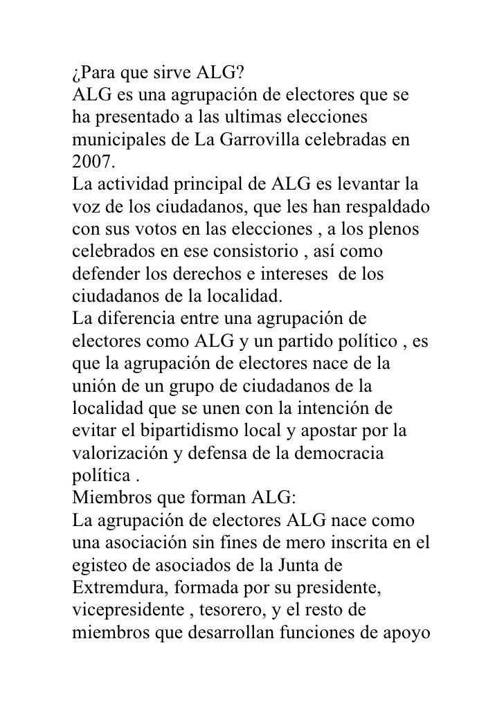 ¿Para que sirve ALG? ALG es una agrupación de electores que se ha presentado a las ultimas elecciones municipales de La Ga...