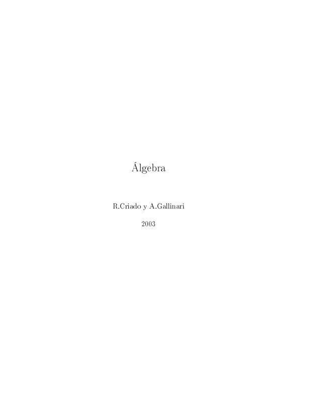 ÁlgebraR.Criado y A.Gallinari        2003