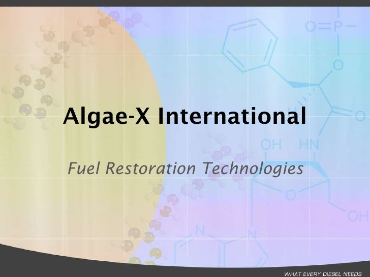 Algae-X International Fuel Restoration Technologies