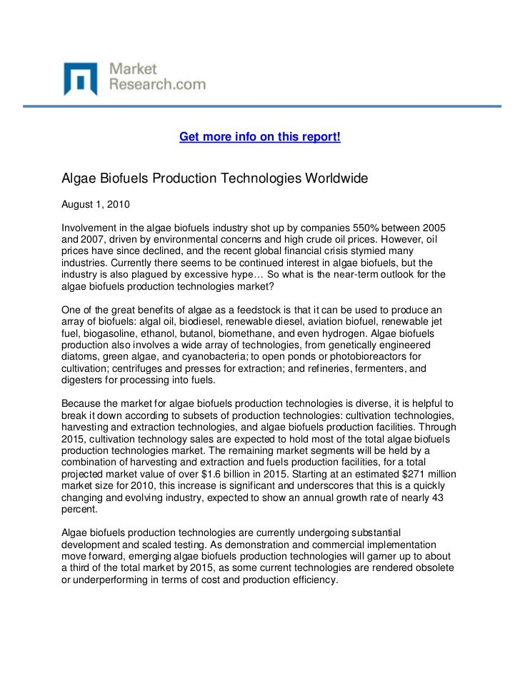Get more info on this report!Algae Biofuels Production Technologies WorldwideAugust 1, 2010Involvement in the algae biofue...