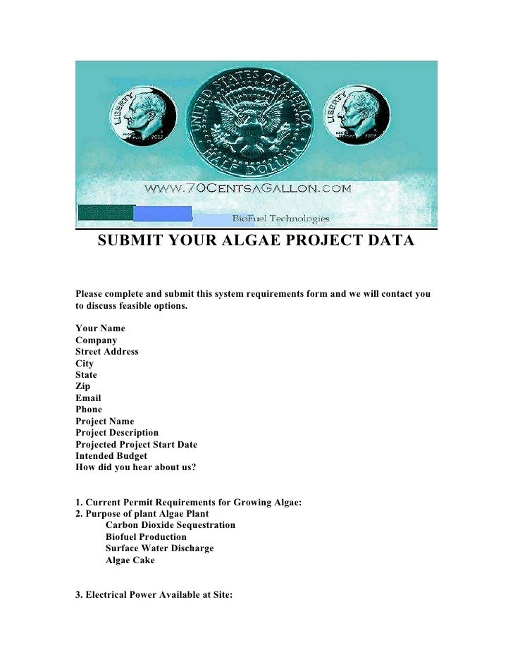SUBMIT YOUR ALGAE PROJECT DATA   Please complete and submit this system requirements form and we will contact you to discu...