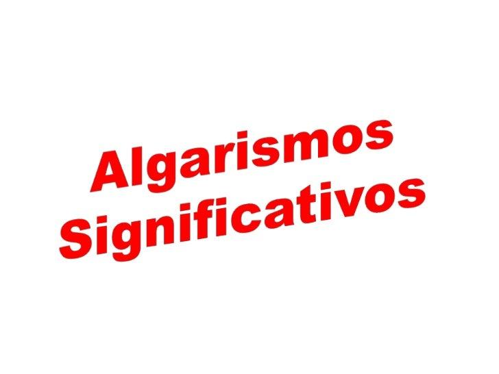 Algarismos Significativos<br />