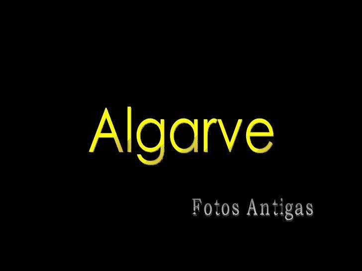 Algarve Fotos Antigas