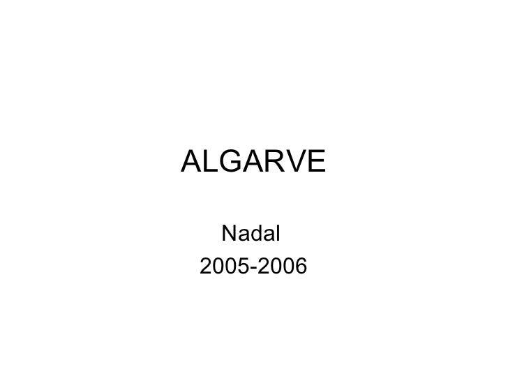 ALGARVE  Nadal2005-2006