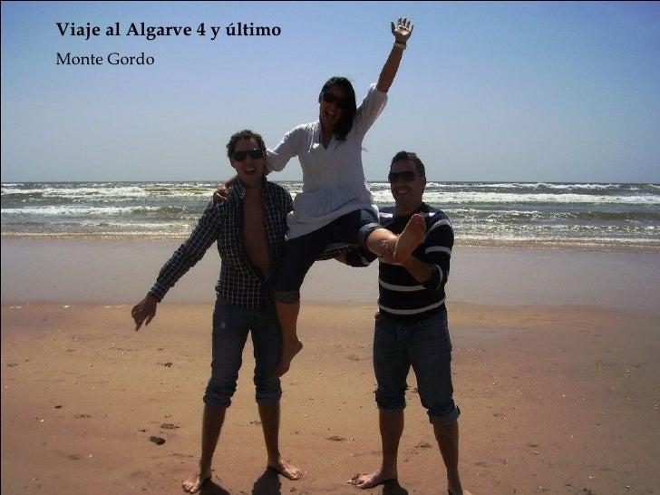 Monte Gordo Viaje al Algarve 4 y último