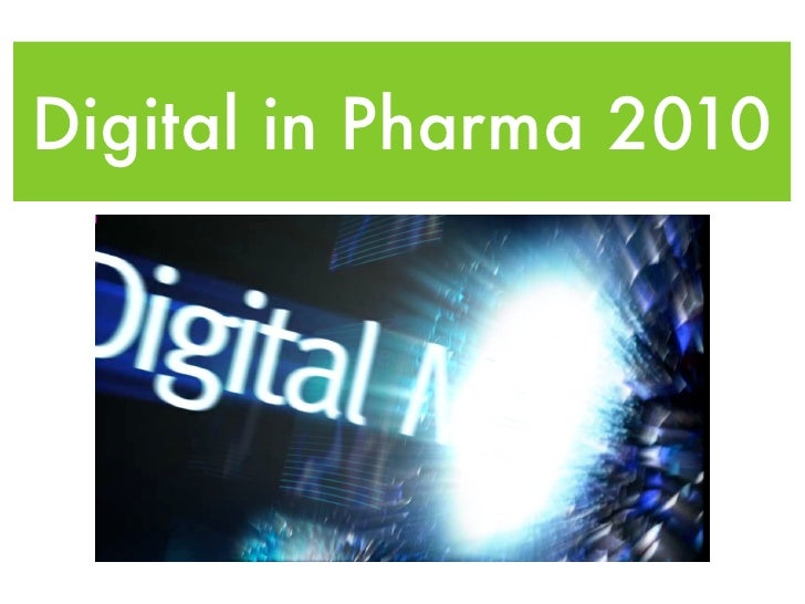 Digital in Pharma 2010