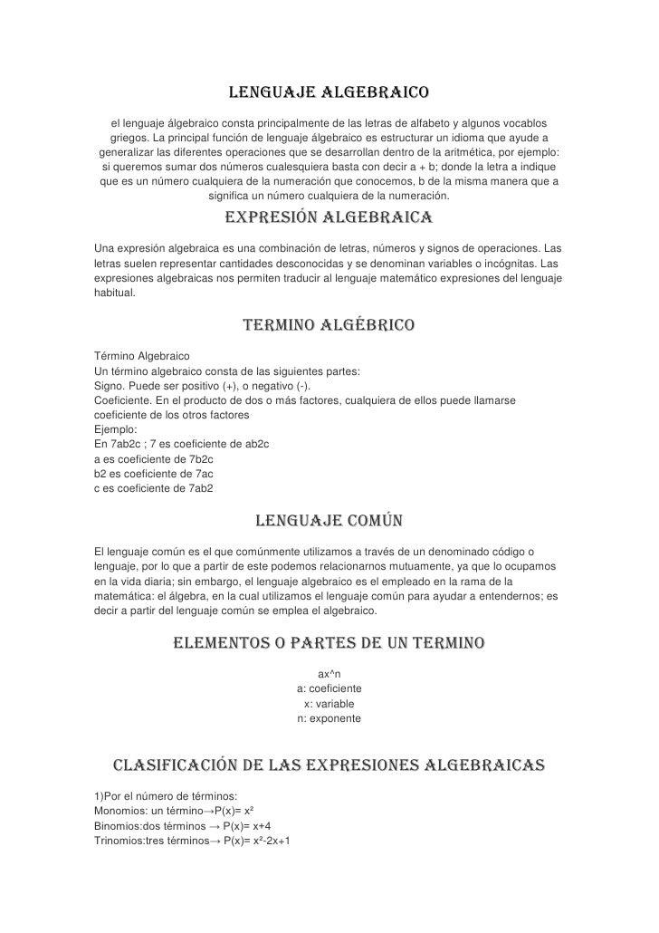 Lenguaje algebraico   el lenguaje álgebraico consta principalmente de las letras de alfabeto y algunos vocablos   griegos....