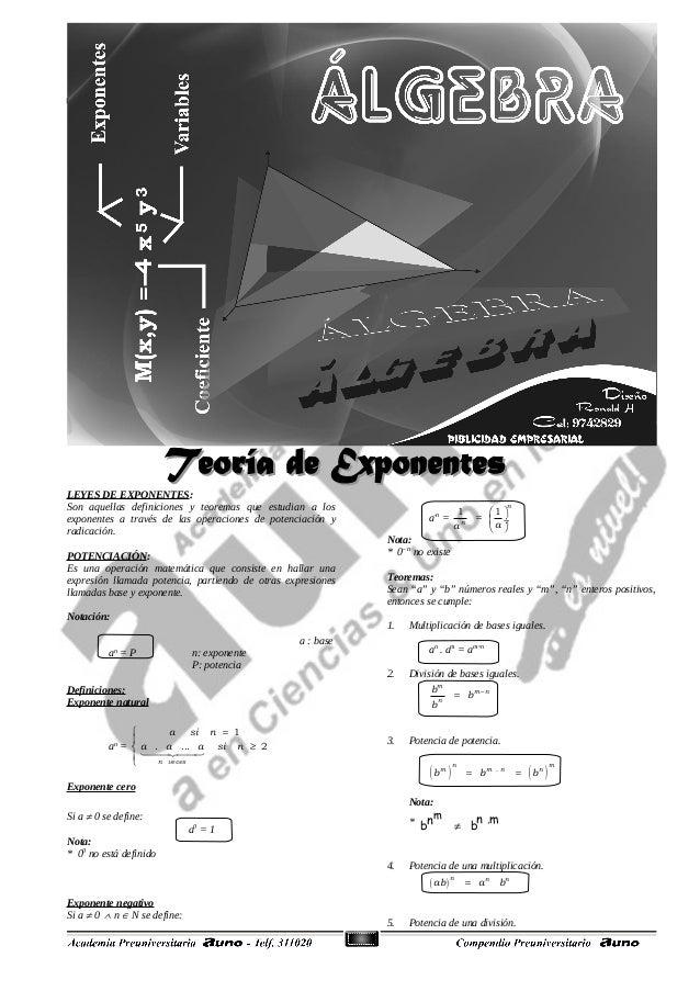 43 LEYES DE EXPONENTES: Son aquellas definiciones y teoremas que estudian a los exponentes a través de las operaciones de ...