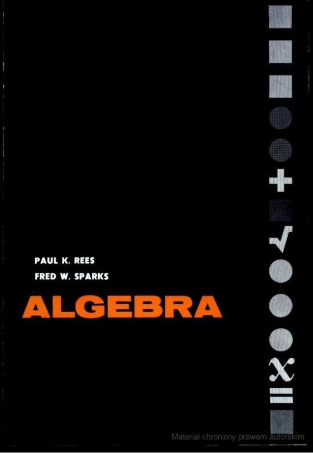 Algebra paulk.rees fredw.sparks