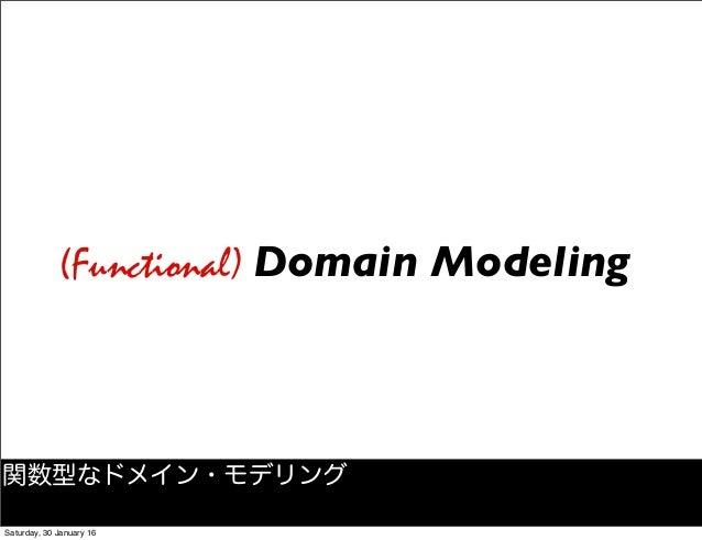 Functional and Algebraic Domain Modeling Slide 3