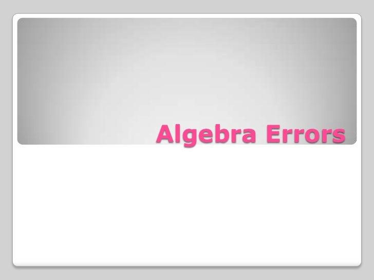 Algebra Errors<br />