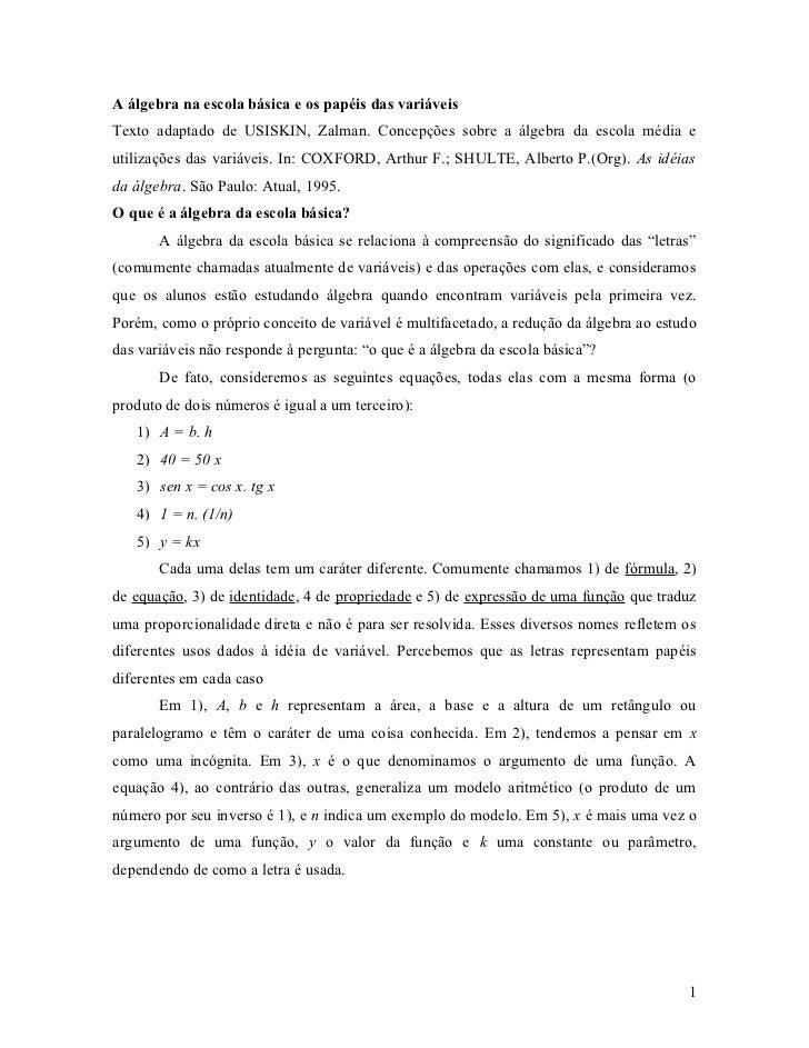 A álgebra na escola básica e os papéis das variáveisTexto adaptado de USISKIN, Zalman. Concepções sobre a álgebra da escol...