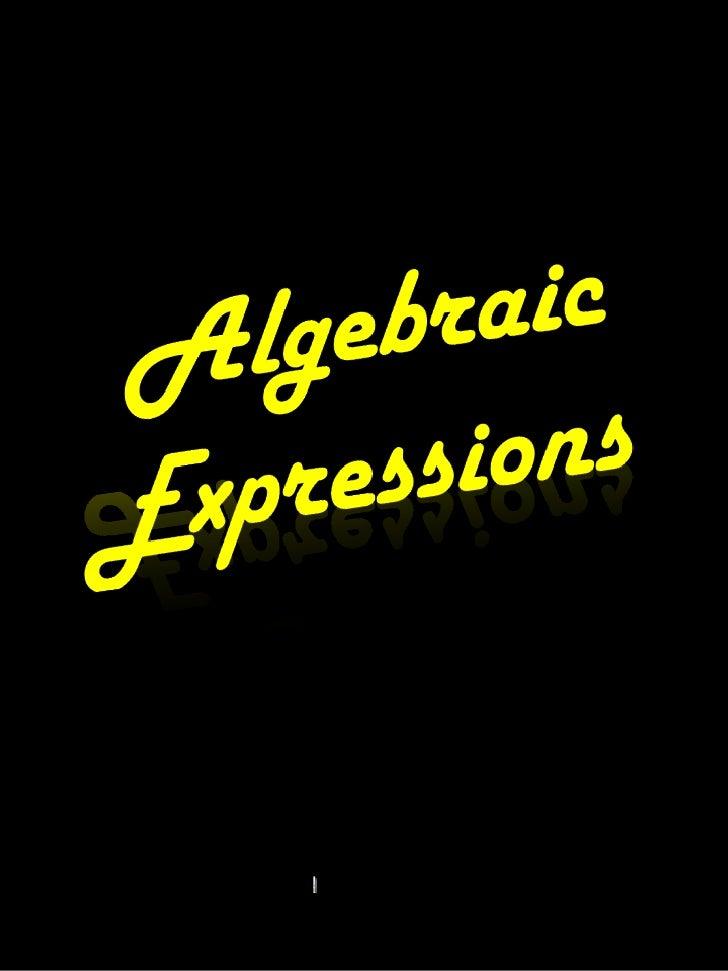 Algebraic Expressions<br />
