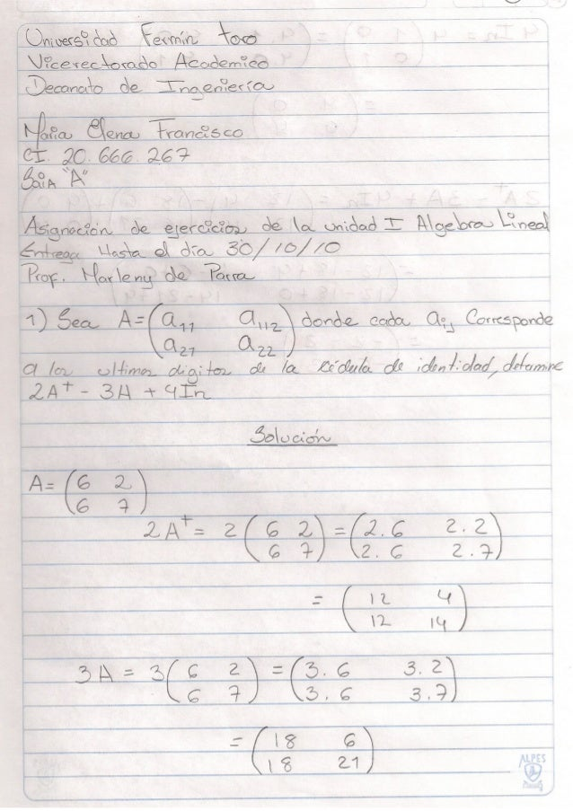 Hola Prof. Marlene de Parra, acá le dejo mis ejercicios resueltos de su materia algebra lineal por SAIA. Están todos los e...