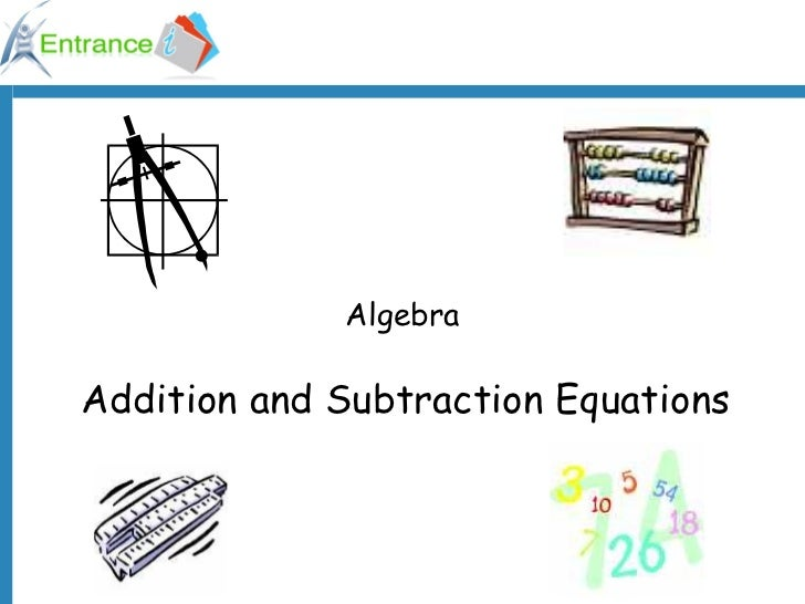 Algebra Addition and Subtraction Equations
