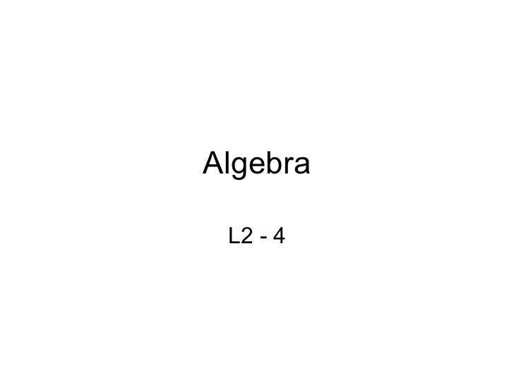 Algebra L2 - 4