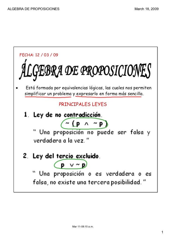 ALGEBRADEPROPOSICIONES                                        March18,2009       FECHA: 12 / 03 / 09   •      Está for...