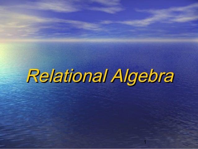 1Relational AlgebraRelational Algebra