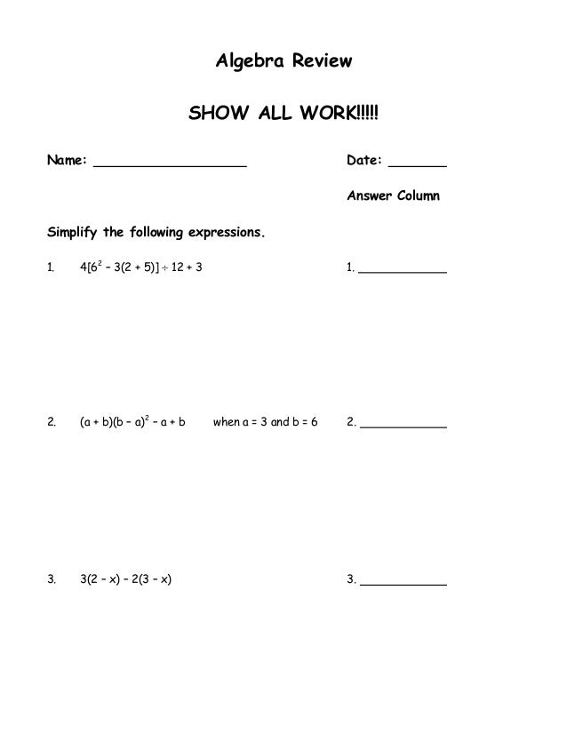 Algebra Review                               SHOW ALL WORK!!!!!Name:                                                   Dat...