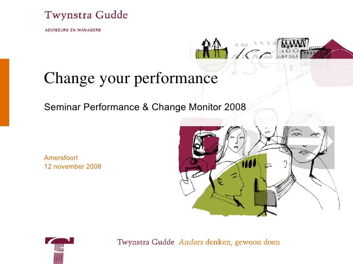 Change your performance Seminar Performance & Change Monitor 2008