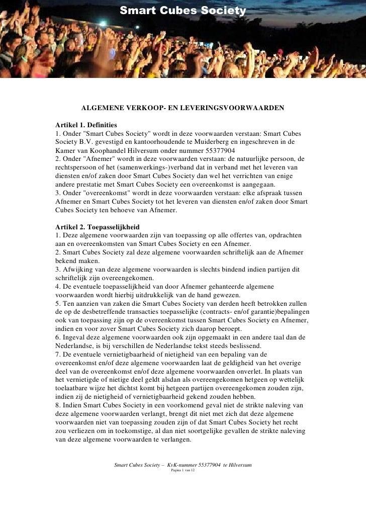 """Smart Cubes Society        ALGEMENE VERKOOP- EN LEVERINGSVOORWAARDENArtikel 1. Definities1. Onder """"Smart Cubes Society"""" wo..."""