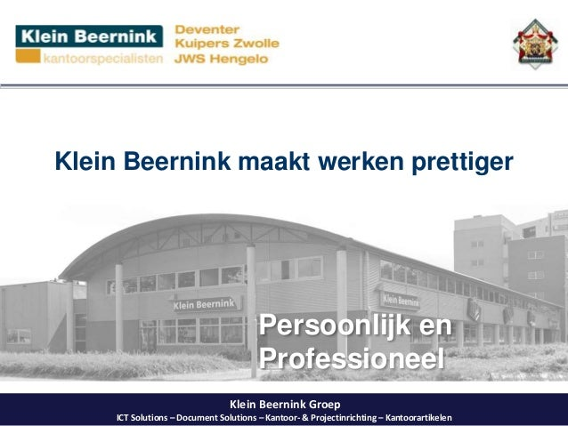 Klein Beernink Groep ICT Solutions – Document Solutions – Kantoor- & Projectinrichting – Kantoorartikelen Klein Beernink m...