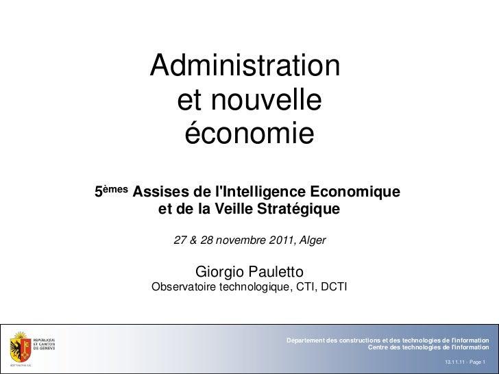 Administration        et nouvelle         économie5èmes Assises de lIntelligence Economique         et de la Veille Straté...