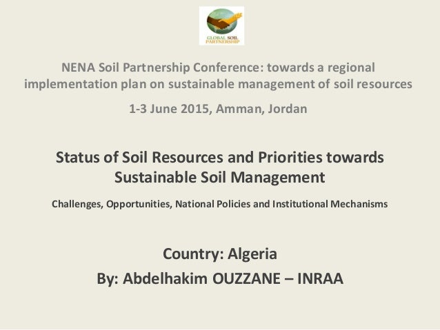 NENA Soil Partnership Conference: towards a regional implementation plan on sustainable management of soil resources 1-3 J...
