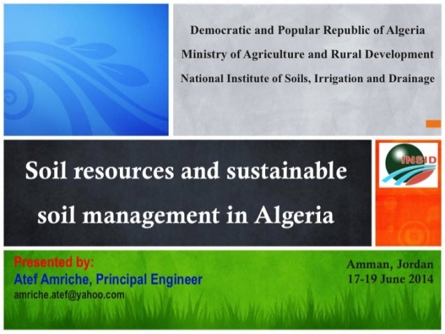 Democratic and Popular Republic of Algeria Ministry of Agriculture and Rural Development  National Institute of Soils.  Ir...