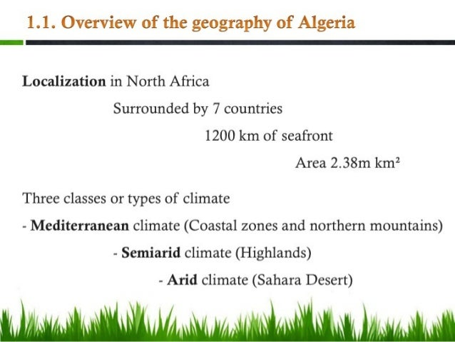 an overview of the country of algeria Latest news and information from the world bank and its development work in algeria access algeria's economy facts, statistics, project information, development research from experts and latest news.