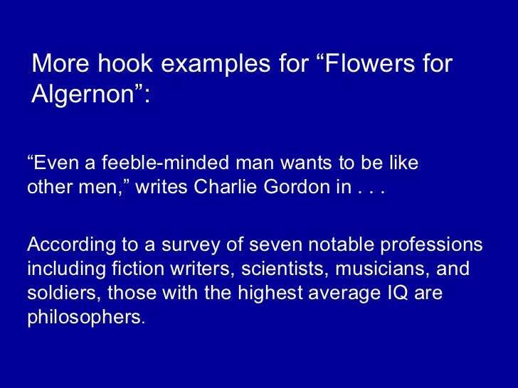 flowers for algernon essay questions Essays and criticism on daniel keyes' flowers for algernon - critical essays.