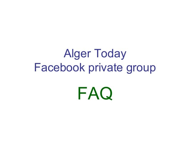 Alger Today Facebook private group  FAQ