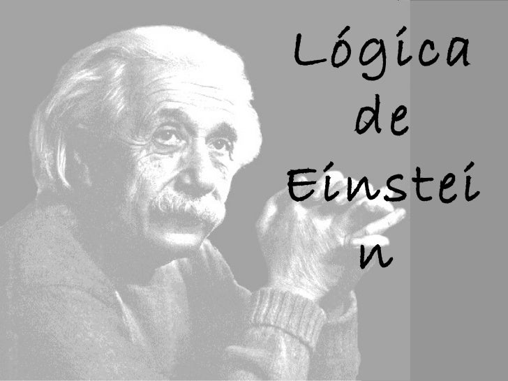 A Lógica de Einstein
