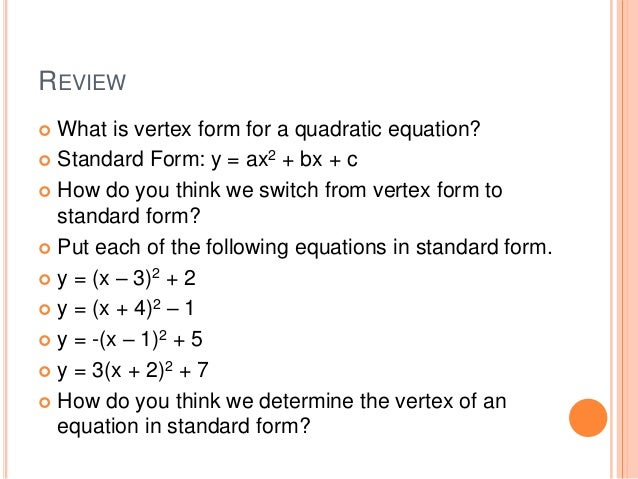 Alg Ii Unit 4 2 Standard Form Of A Quadratic Function