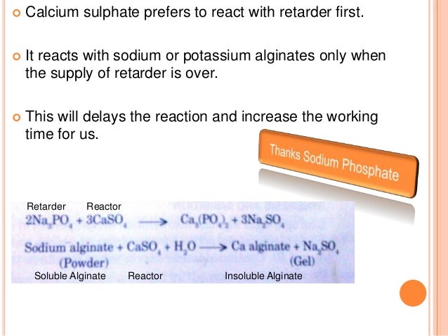CLASSIFICATION  Type I – Fast Setting  Type II – Normal Setting MIXING TIME  For fast set alginate = 45 sec.  For norm...