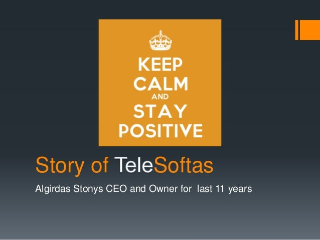 Story of Softas  Algirdas Stonys CEO and Owner for last 11 years